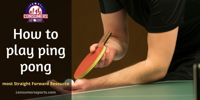 How to play ping pong