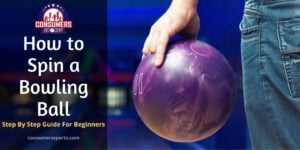 How to Spin a Bowling Ball