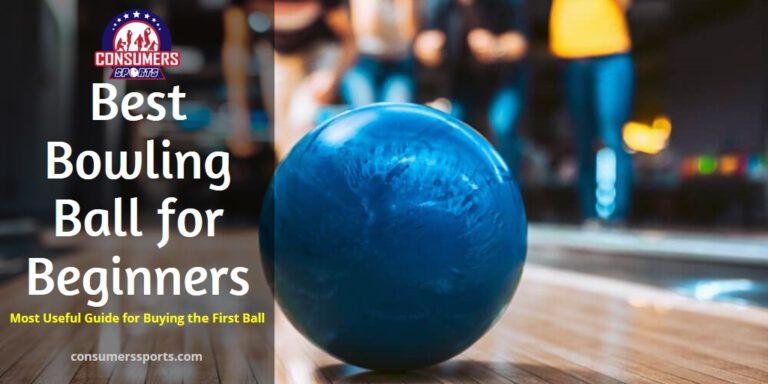 Best Bowling Ball for Beginners Reviews
