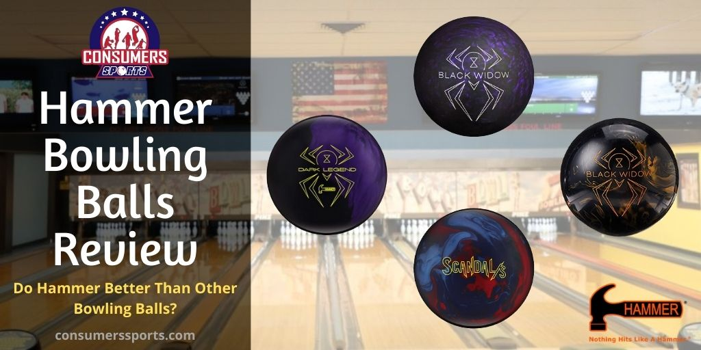 Hammer Bowling Balls Review